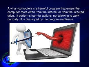 a computer virus is a computer program A computer virus is a type of malicious software that, when executed, replicates itself by modifying other computer programs and inserting its own code when this replication succeeds, the affected areas are then said to be infected with a computer virus.
