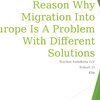 Reason Why Migration Into Europe Is A Problem With Different Solutions