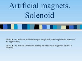 PHY_10_60_V1_P_Artificial magnets. Solenoid