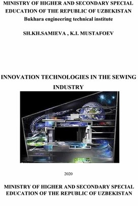 INNOVATION TECHNOLOGIES IN THE SEWING INDUSTRY