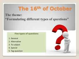 "Grammar lesson. ""Formulating different types of questions"" 9th grade"