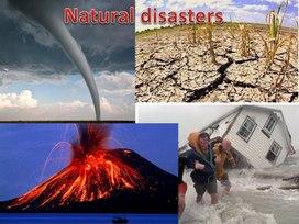 """Презентация к открытому мероприятию по английскому языку """"Природные бедствия"""", 8 класс"""