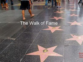 The Walk of Fame (Аллея Славы)