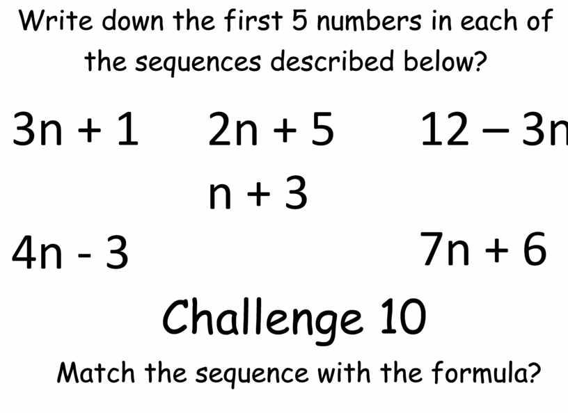 Write down the first 5 numbers in each of the sequences described below? 3n + 1 4n - 3 2n + 5 n + 3…