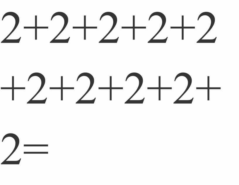 2+2+2+2+2+2+2+2+2+2=