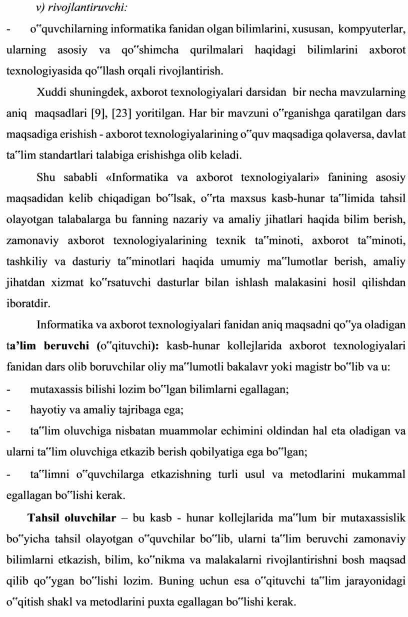 Xuddi shuningdek, axborot texnologiyalari darsidan bir necha mavzularning aniq maqsadlari [9], [23] yoritilgan