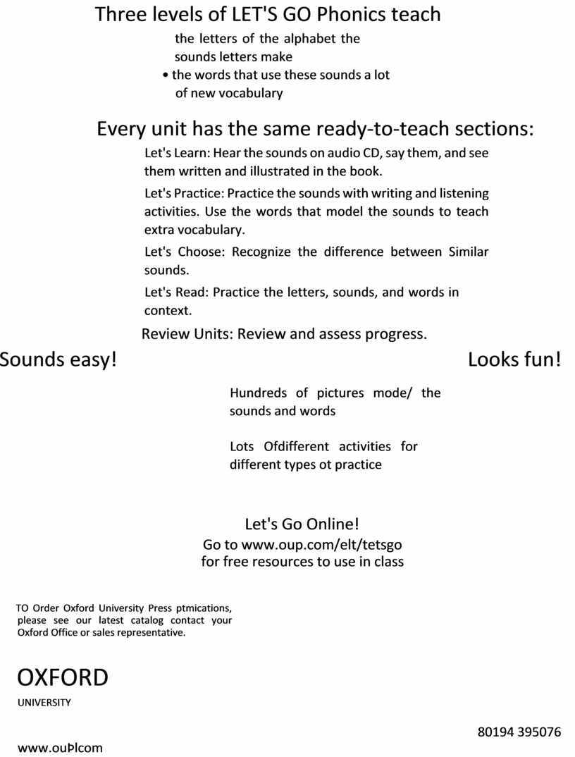 Three levels of LET'S GO Phonics teach the letters of the alphabet the sounds letters make • the words that use these sounds a lot…