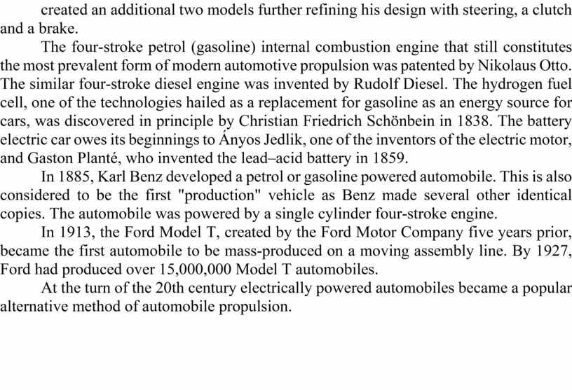 The four-stroke petrol (gasoline) internal combustion engine that still constitutes the most prevalent form of modern automotive propulsion was patented by
