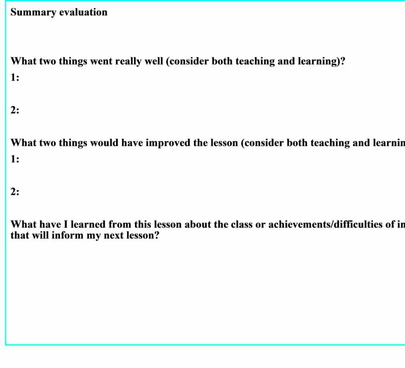 Summary evaluation What two things went really well (consider both teaching and learning)? 1: 2: