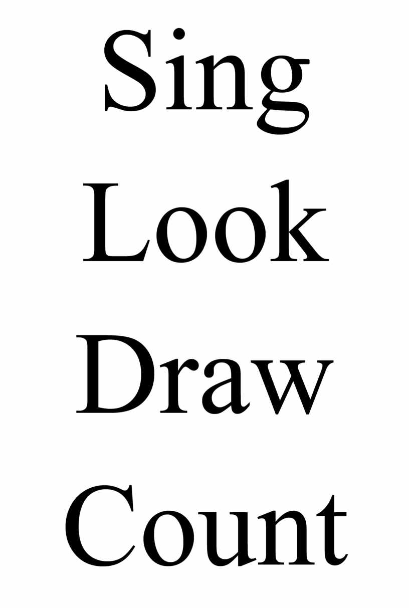 Sing Look Draw Count