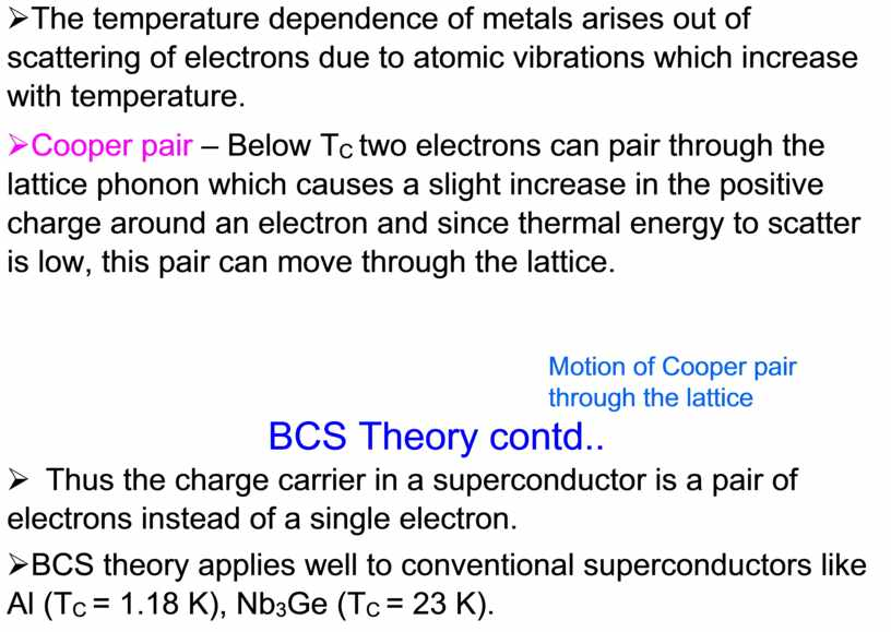The temperature dependence of metals arises out of scattering of electrons due to atomic vibrations which increase with temperature
