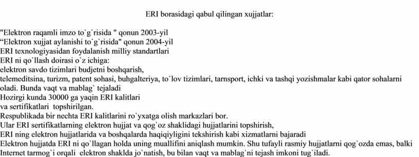 """ERI borasidagi qabul qilingan xujjatlar: """"Elektron raqamli imzo to`g`risida """" qonun 2003-yil """"Elektron xujjat aylanishi to`g`risida"""" qonun 2004-yil"""