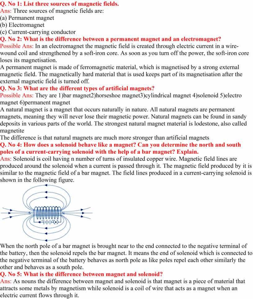 Q. No 1: List three sources of magnetic fields