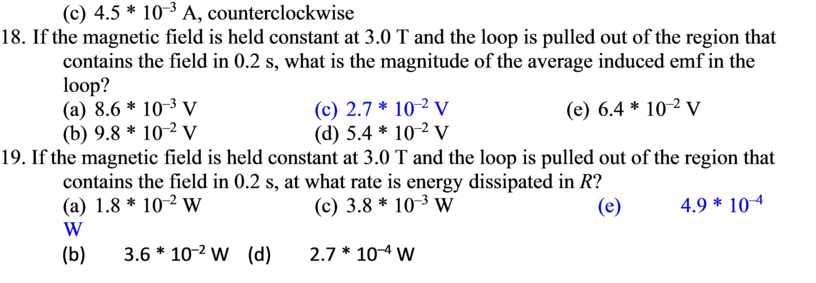 A, counterclockwise 18. If the magnetic field is held constant at 3
