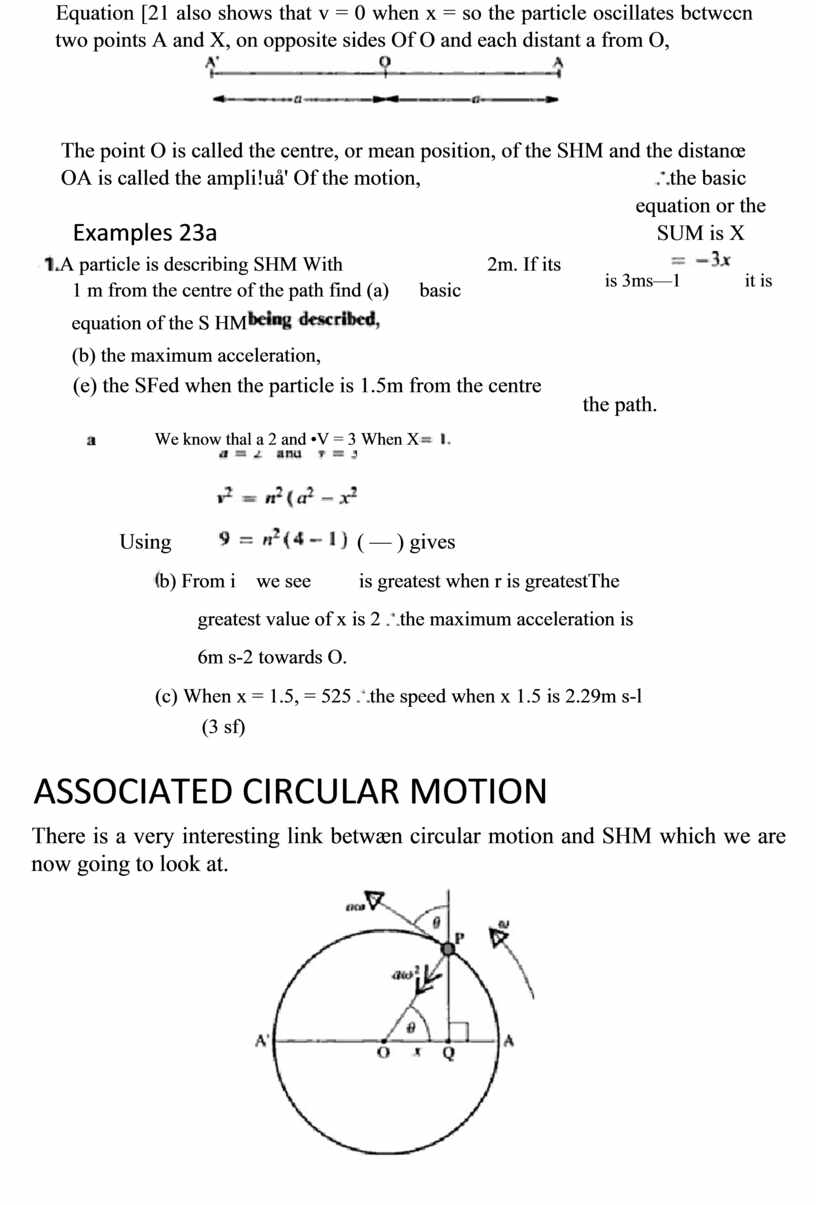 Equation [21 also shows that v = 0 when x = so the particle oscillates bctwccn two points