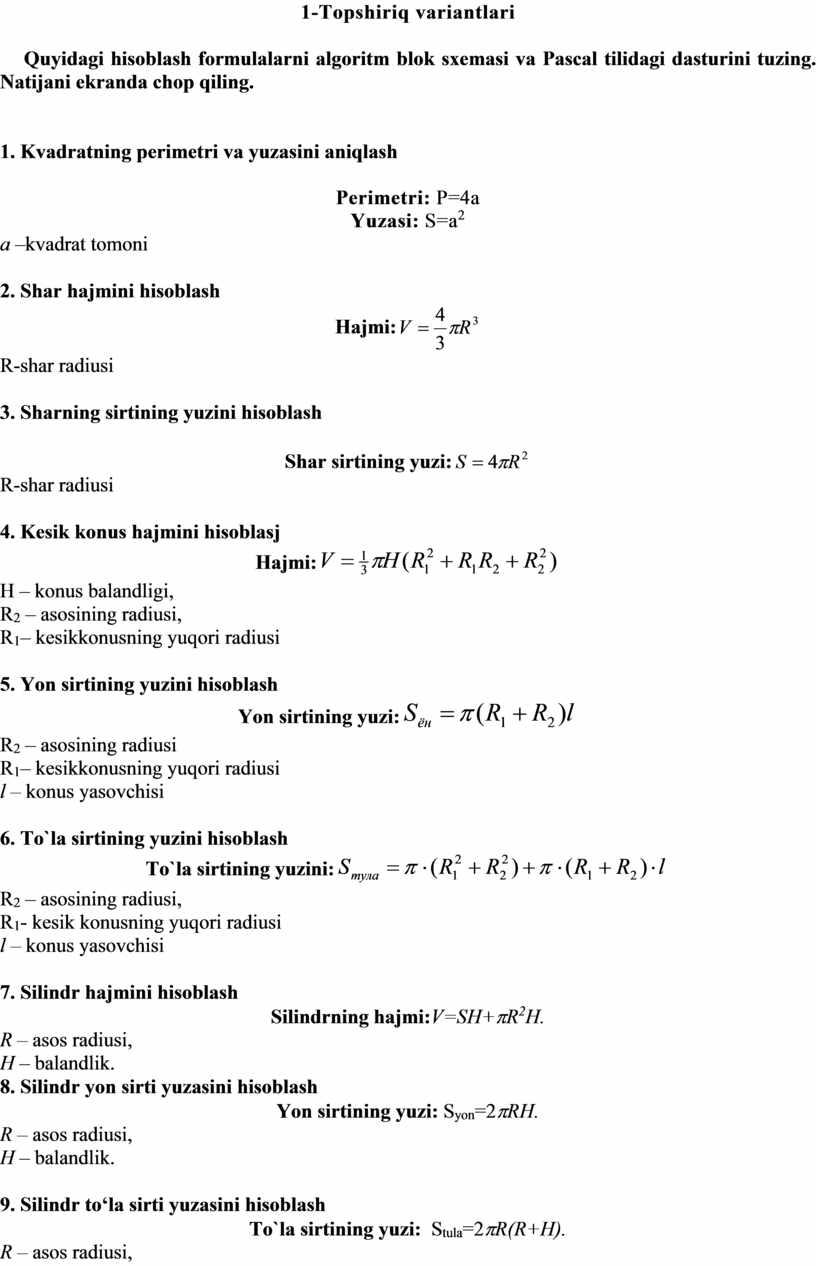 T о pshiriq variantlari Quyidagi hisoblash formulalarni algoritm blok sxemasi va