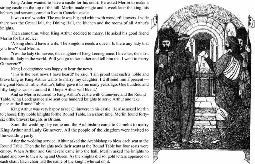 King Arthur wanted to have a castle for his court