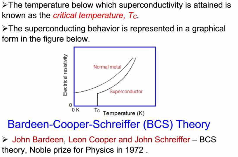 The temperature below which superconductivity is attained is known as the critical temperature,