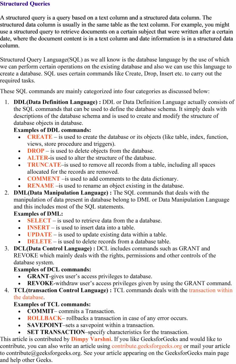 Structured Queries A structured query is a query based on a text column and a structured data column