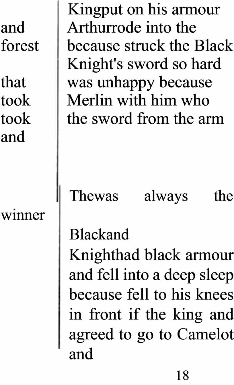 Kingput on his armour and Arthurrode into the forest because struck the