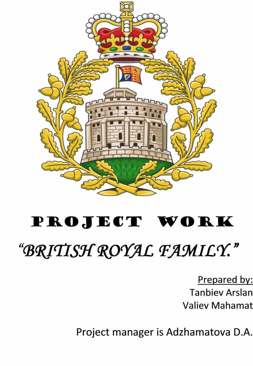 "PROJECT WORK "" BRITISH ROYAL"