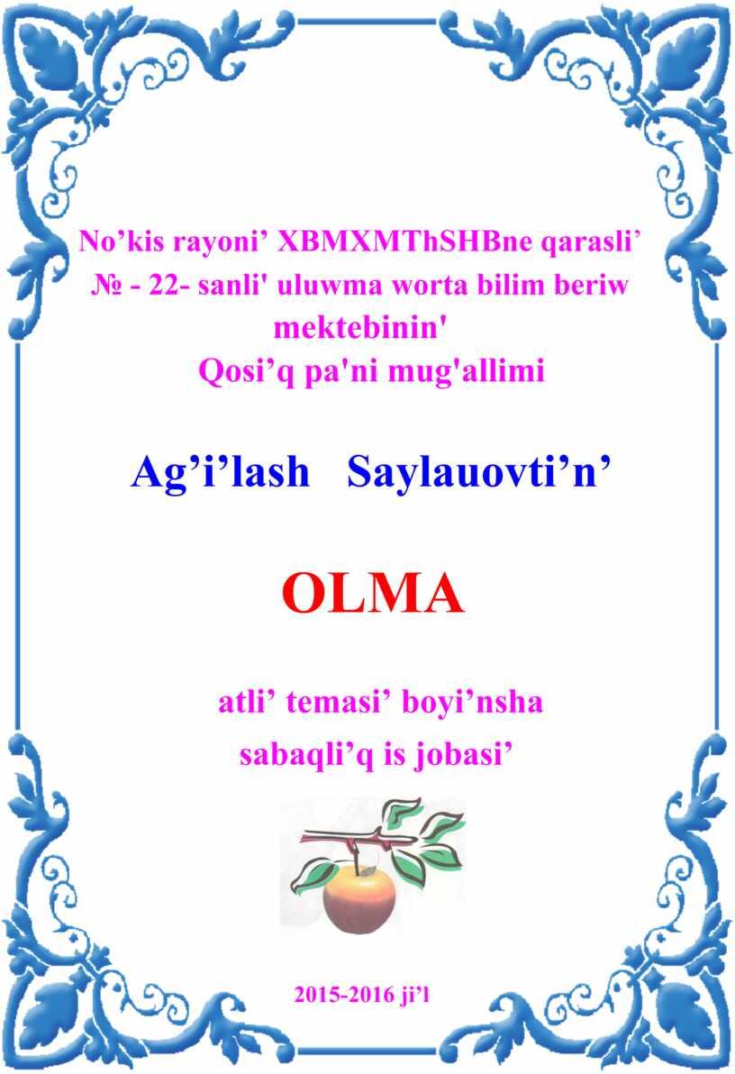 No'kis rayoni' XBMXMThSHBne qarasli ' № - 22 - sanli' uluwma worta bilim beriw mektebinin'
