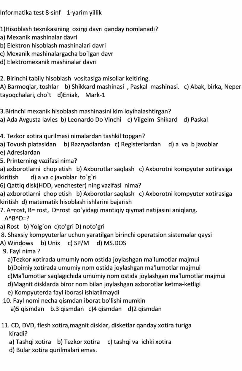 Informatika test 8-sinf 1-yarim yillik 1)Hisoblash texnikasining oxirgi davri qanday nomlanadi? a)
