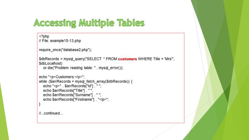 Accessing Multiple Tables // File: example15-13