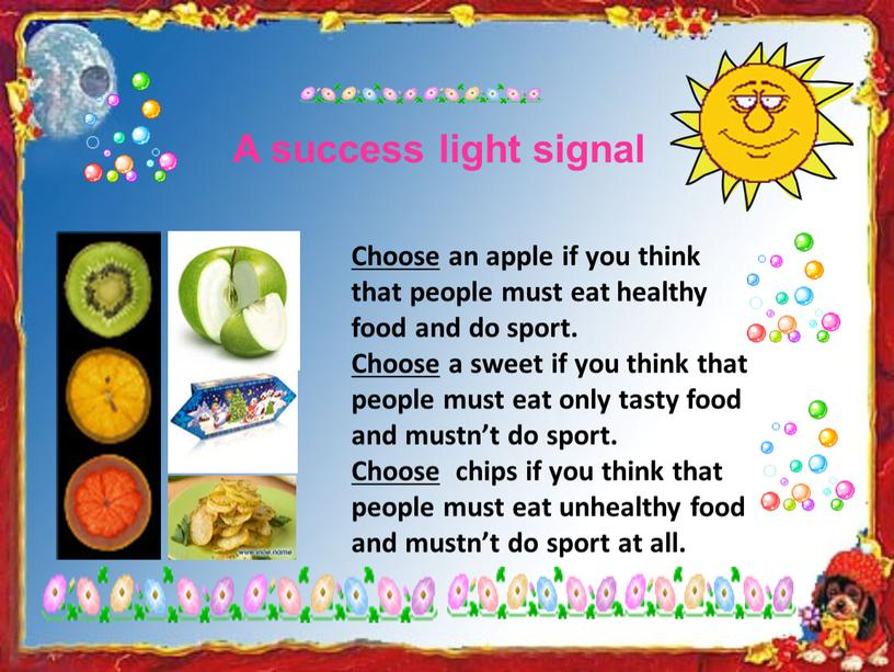 A success light signal Choose an apple if you think that people must eat healthy food and do sport