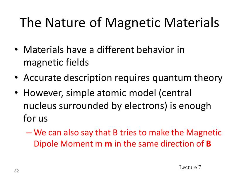 The Nature of Magnetic Materials