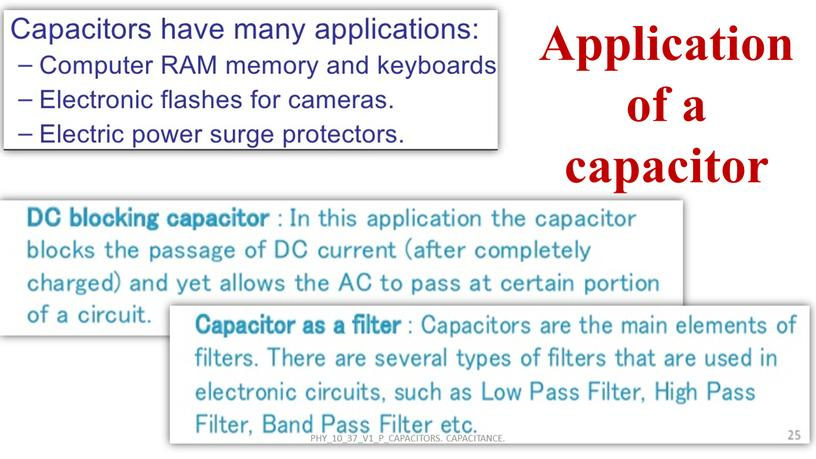 Application of a capacitor PHY_10_37_V1_P_CAPACITORS