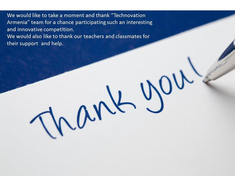 """We would like to take a moment and thank """"Technovation"""