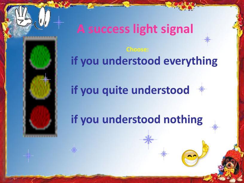 A success light signal