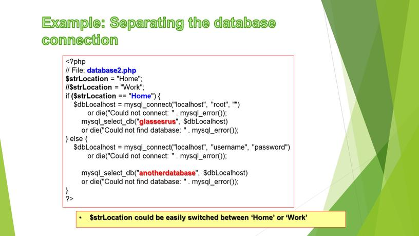 Example: Separating the database connection //