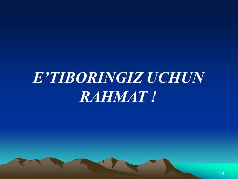 E'TIBORINGIZ UCHUN RAHMAT ! 14