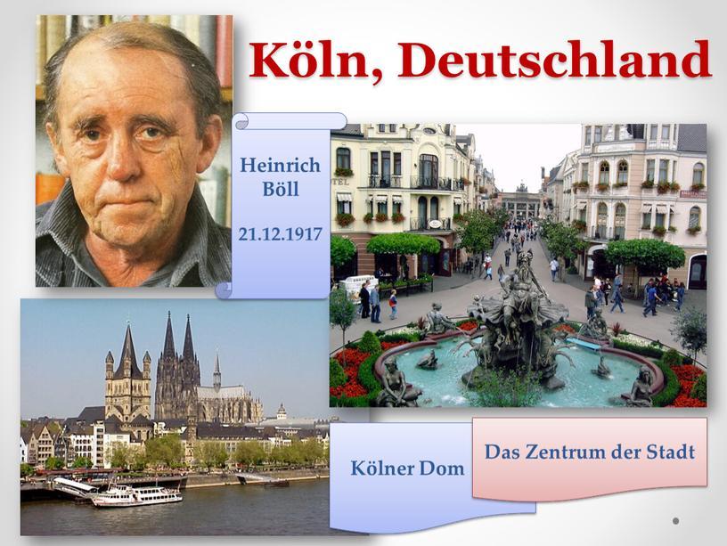 Köln, Deutschland Heinrich Böll 21