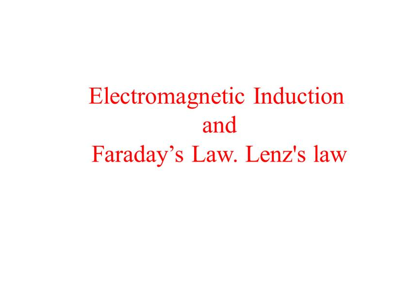 Electromagnetic Induction and