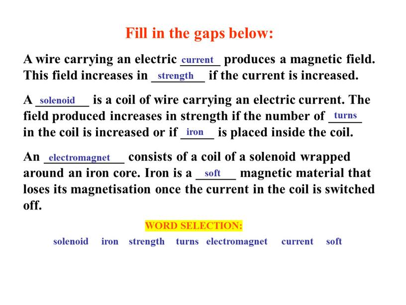 Fill in the gaps below: A wire carrying an electric ______ produces a magnetic field