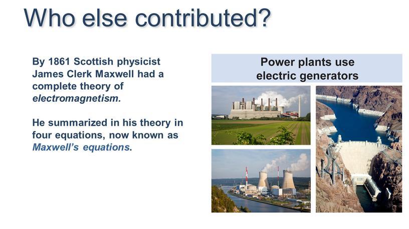 By 1861 Scottish physicist James