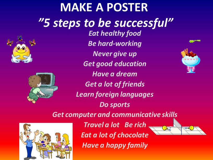 """MAKE A POSTER """"5 steps to be successful"""""""