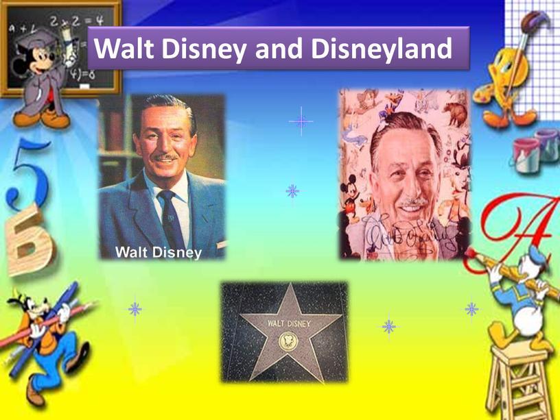 Walt Disney and Disneyland
