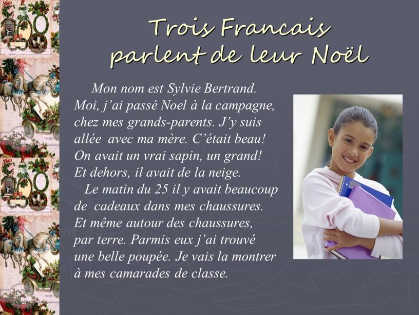 Trois Francais parlent de leur