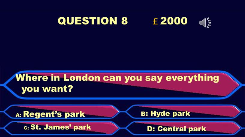 QUESTION 8 £ 2000 Where in