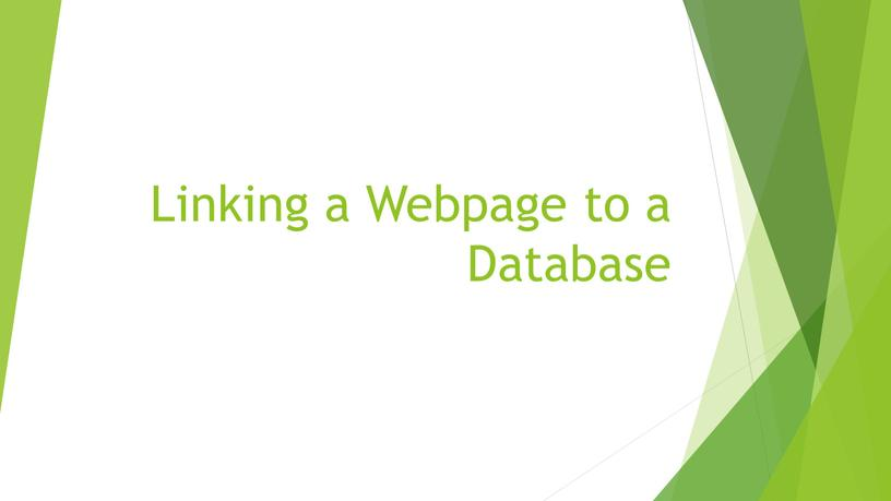 Linking a Webpage to a Database
