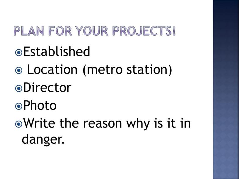 Plan for your projects! Established