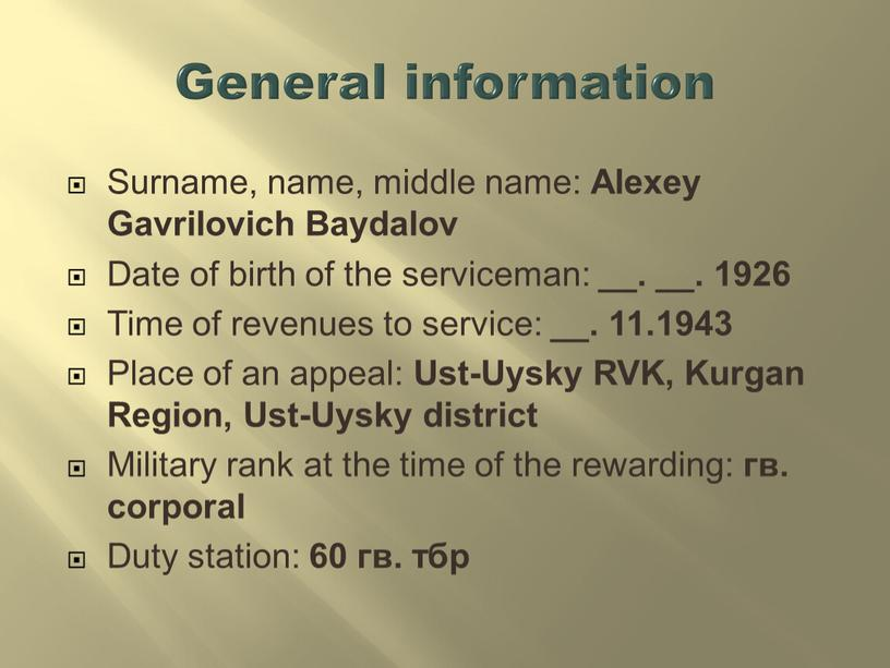 General information Surname, name, middle name: