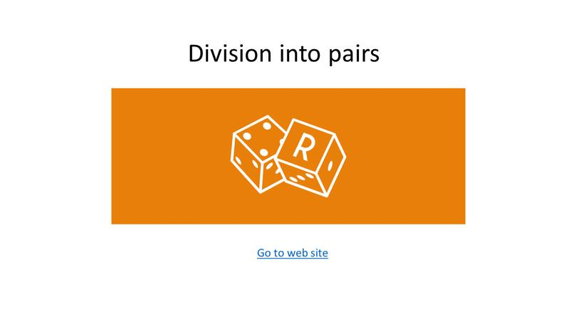 Division into pairs Go to web site
