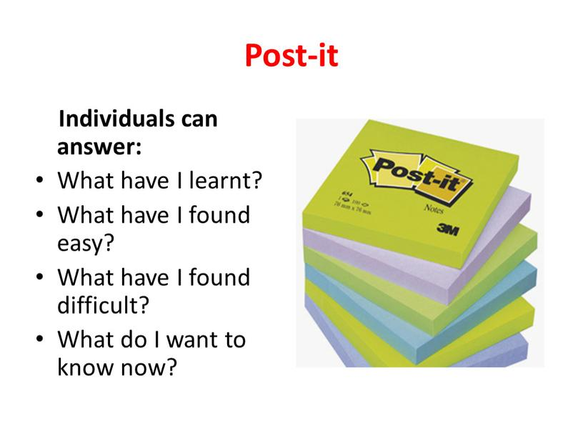 Post-it Individuals can answer: