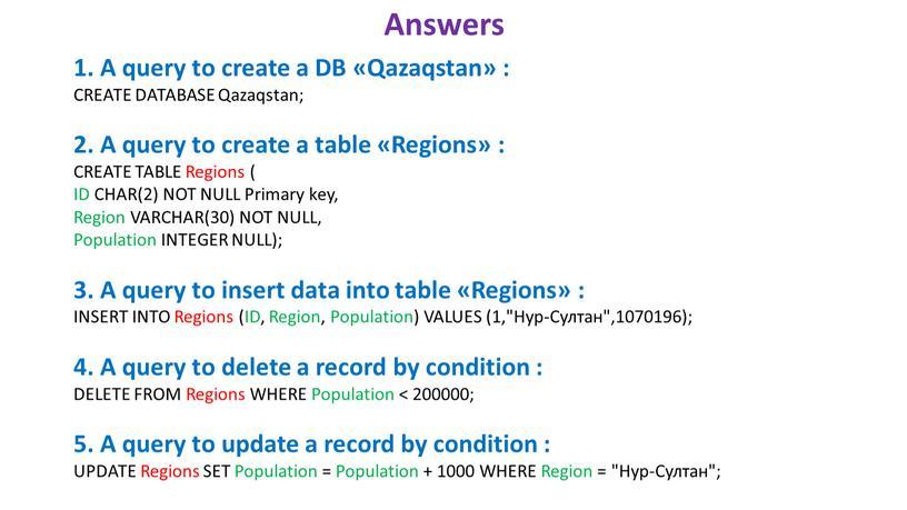 A query to create a DB «Qazaqstan» :