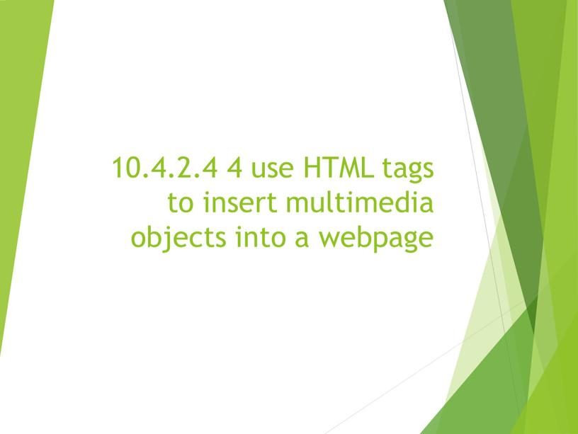HTML tags to insert multimedia objects into a webpage